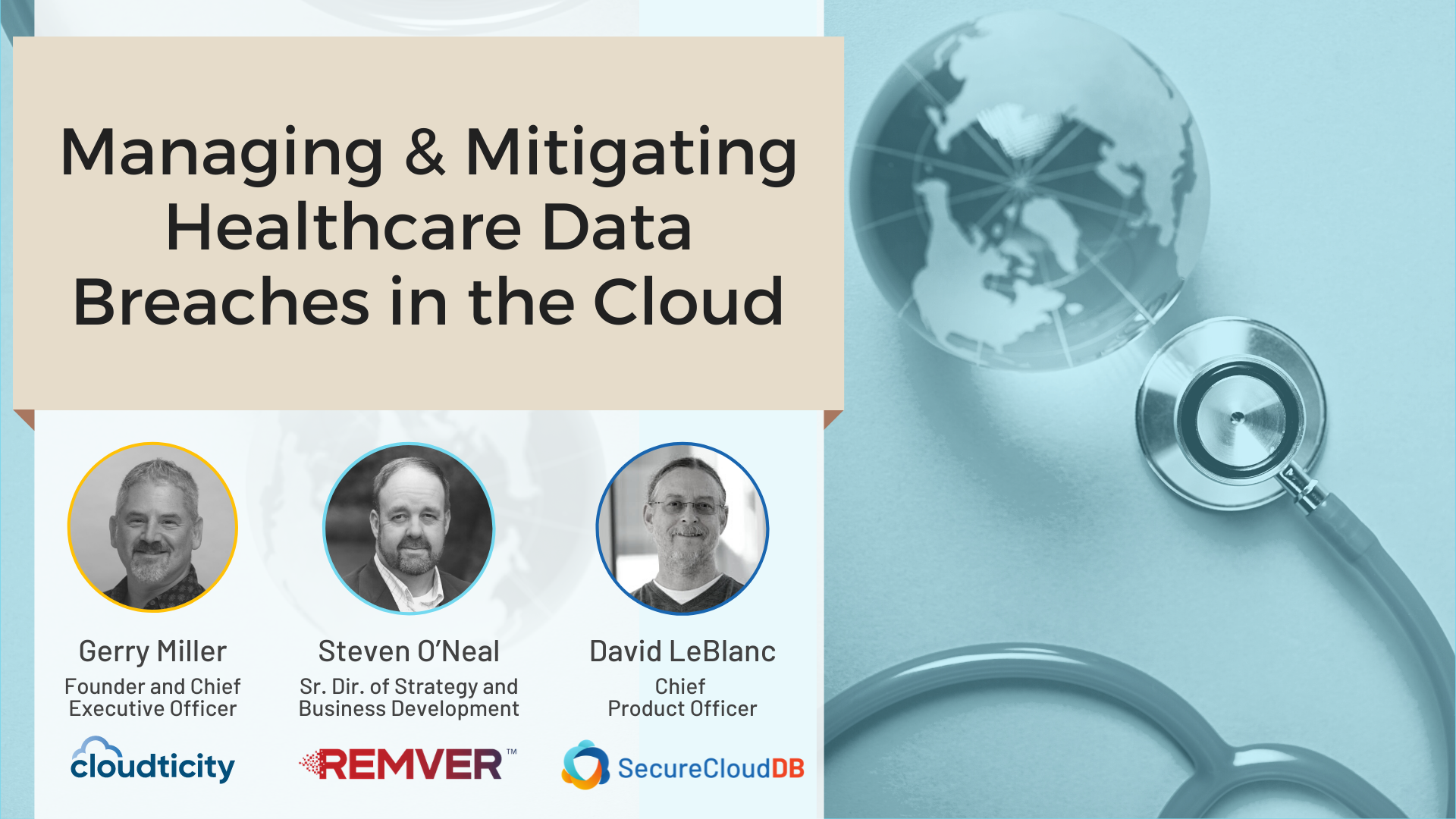 [Panel] Managing & Mitigating Healthcare Data Breaches in the Cloud